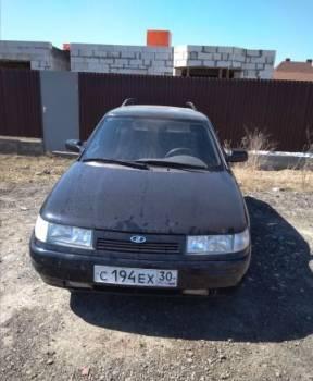 Лада ларгус цена 2016, вАЗ 2111, 2009, Астрахань, цена: 170 000р.
